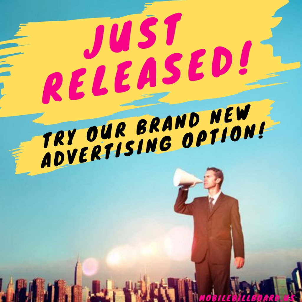 New Advertising 1024x1024 - Check Out Our Brand New Billboard Option!