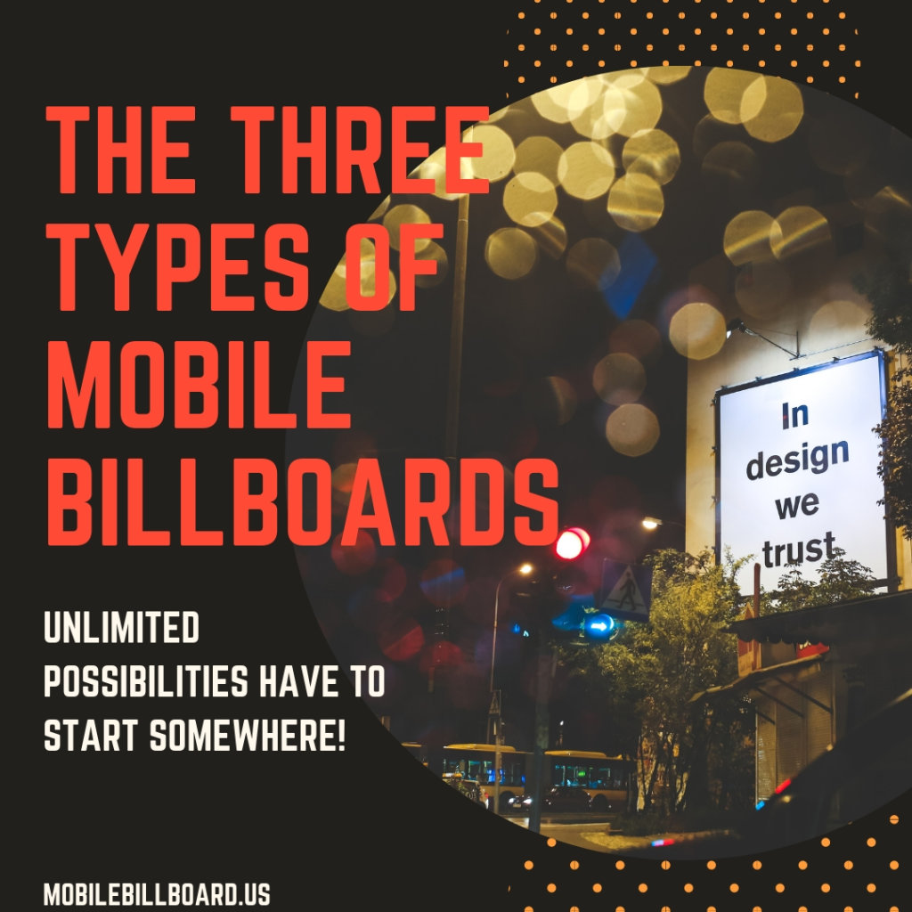 The Three Types Of Mobile Billboards 1024x1024 - What Are The 3 Types Of Mobile Billboards?