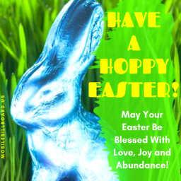 A Very Joyous Easter To You!