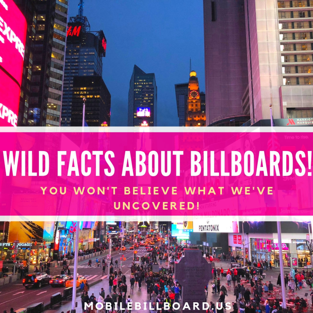 Wild Facts about Billboards 1024x1024 - Wild Facts About Billboards!