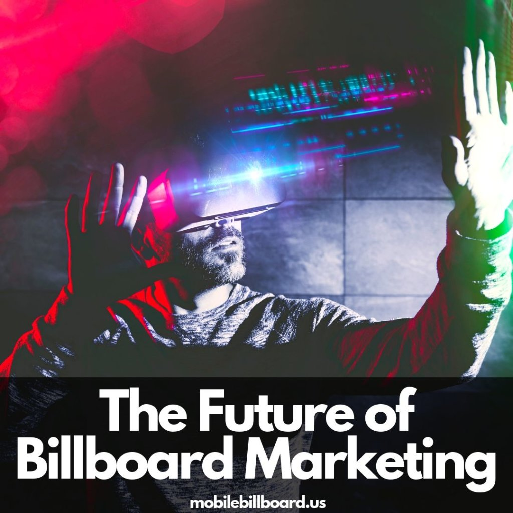 The Future of Billboard Marketing 1024x1024 - The Future Of Billboard Advertising