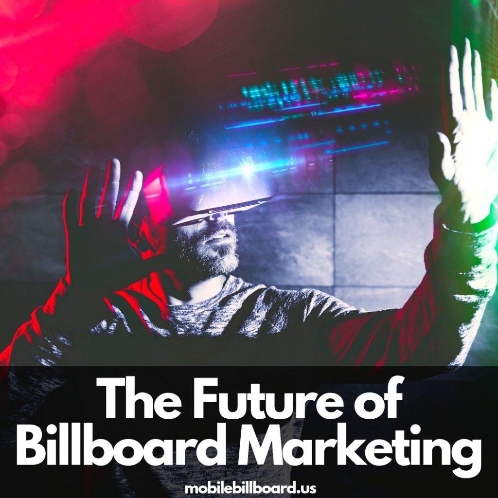 The Future of Billboard Marketing 1024x1024 - The Future Of Billboard Advertising