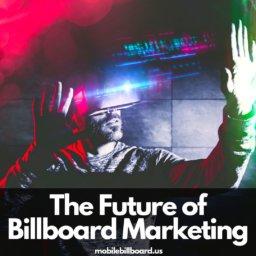 Billboards of the Future