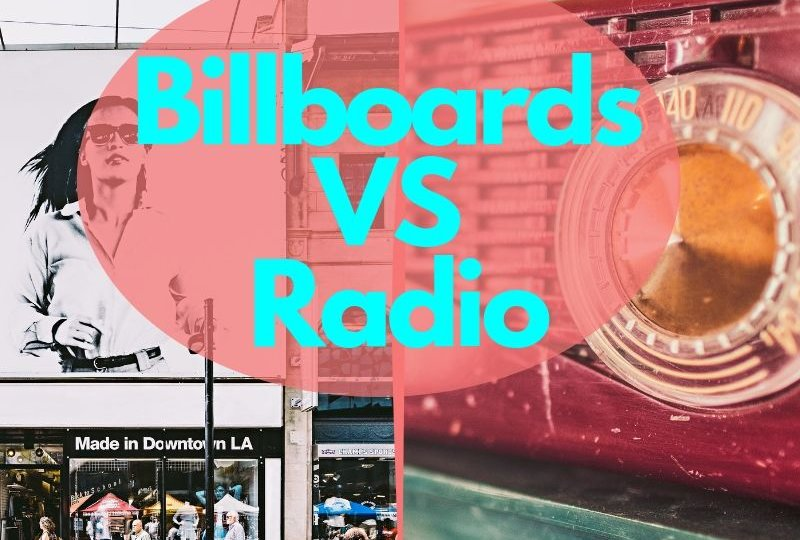 Billboards VS Radio