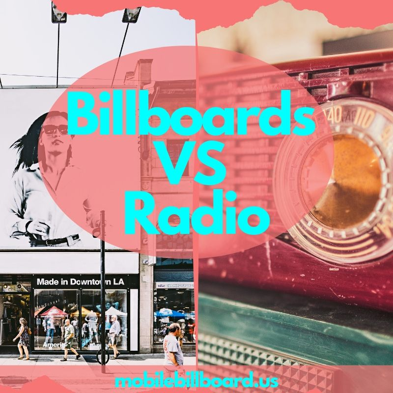 Billboards VS Radio - Billboards VS. Radio Ads