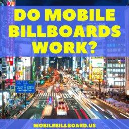 Do Mobile Billboards Work