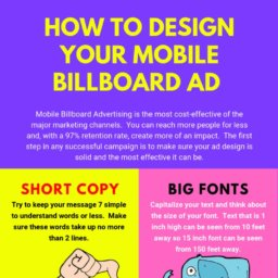 How To Design Your Billboard Ad 256x256 - How To Design Your Mobile Billboard Ad