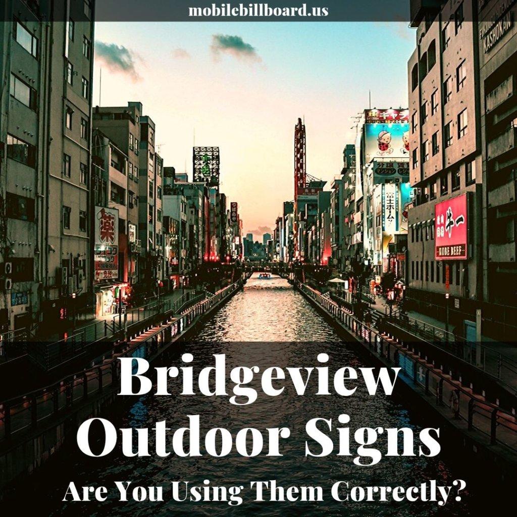Bridgeview Outdoor Signs 1024x1024 - Bridgeview Outdoor Signs