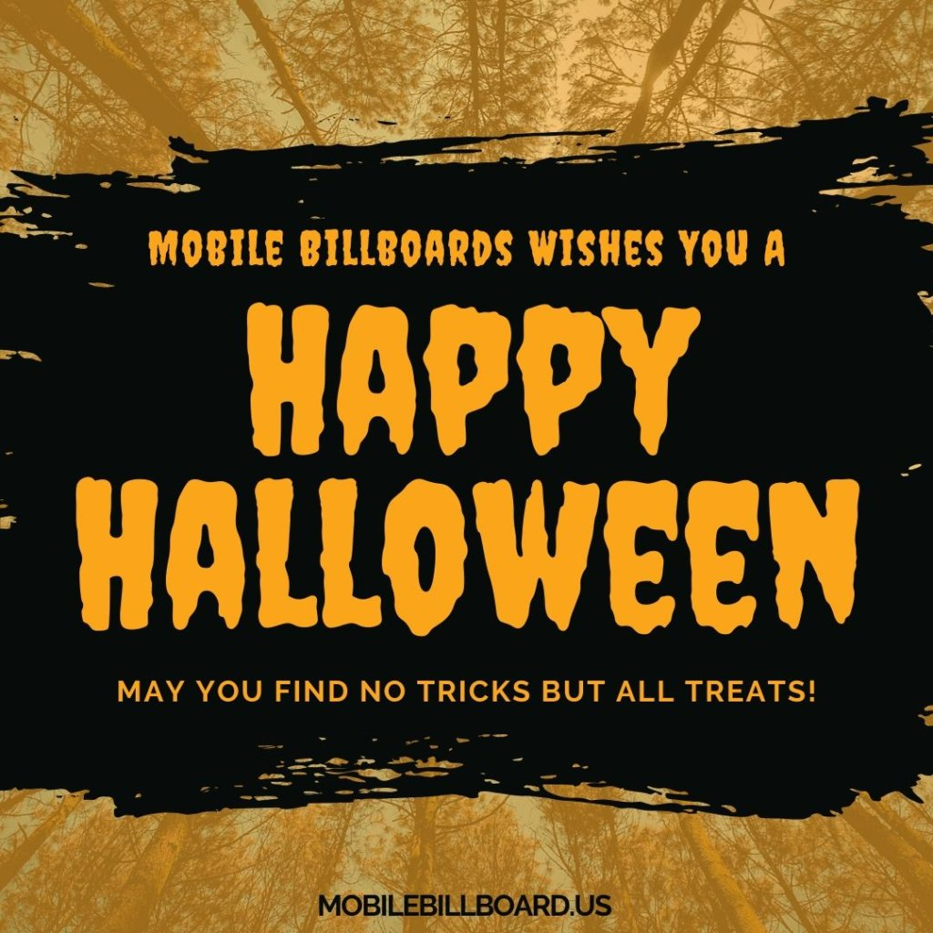 Mobile Billboard Wishes You A Happy Halloween 1024x1024 - Mobile Billboard Wishes You A Very Happy Halloween!
