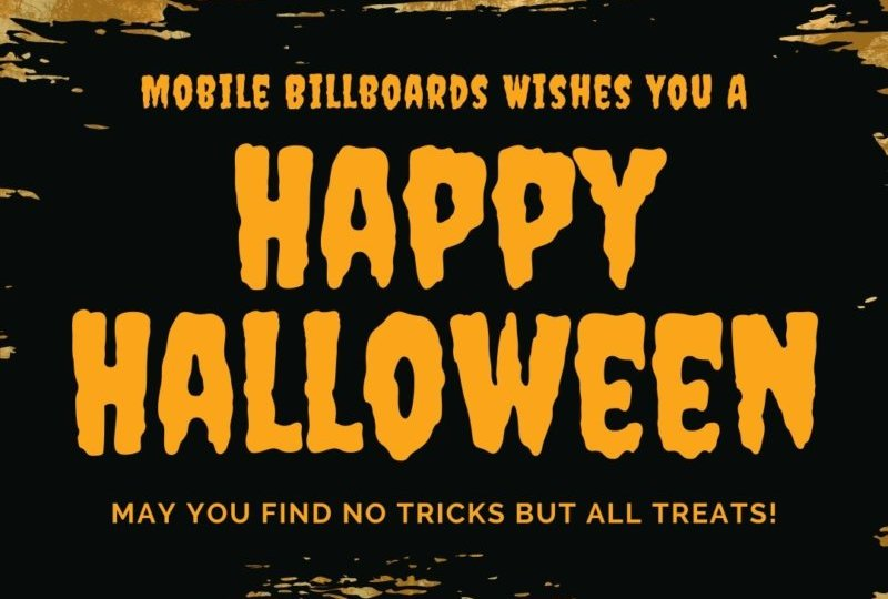 Mobile Billboard Wishes You A Happy Halloween!