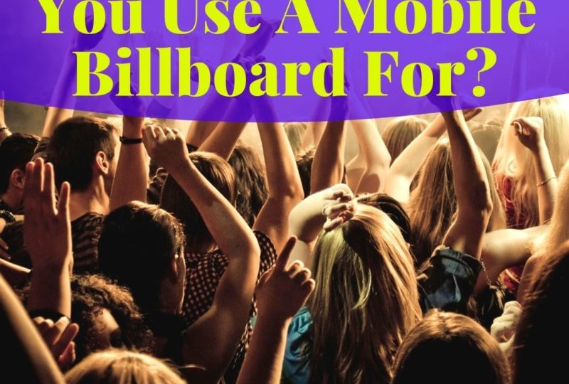 Mobile Billboard Uses