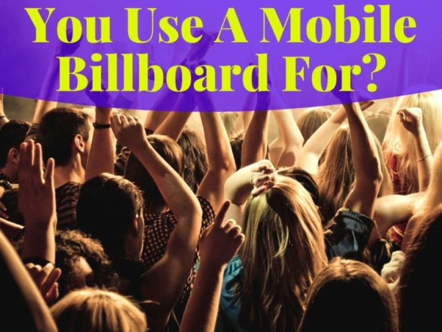 What ELSE Can You Use A Mobile Billboard For  e1570819685504 thegem blog justified - Mobile Billboard Services