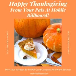 Happy Thanksgiving From Your Pals At Mobile Billboard!