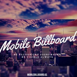 Mobile Billboards The Next Level Of Marketing 300x300 - Mobile Billboards - The Next Level Of Marketing