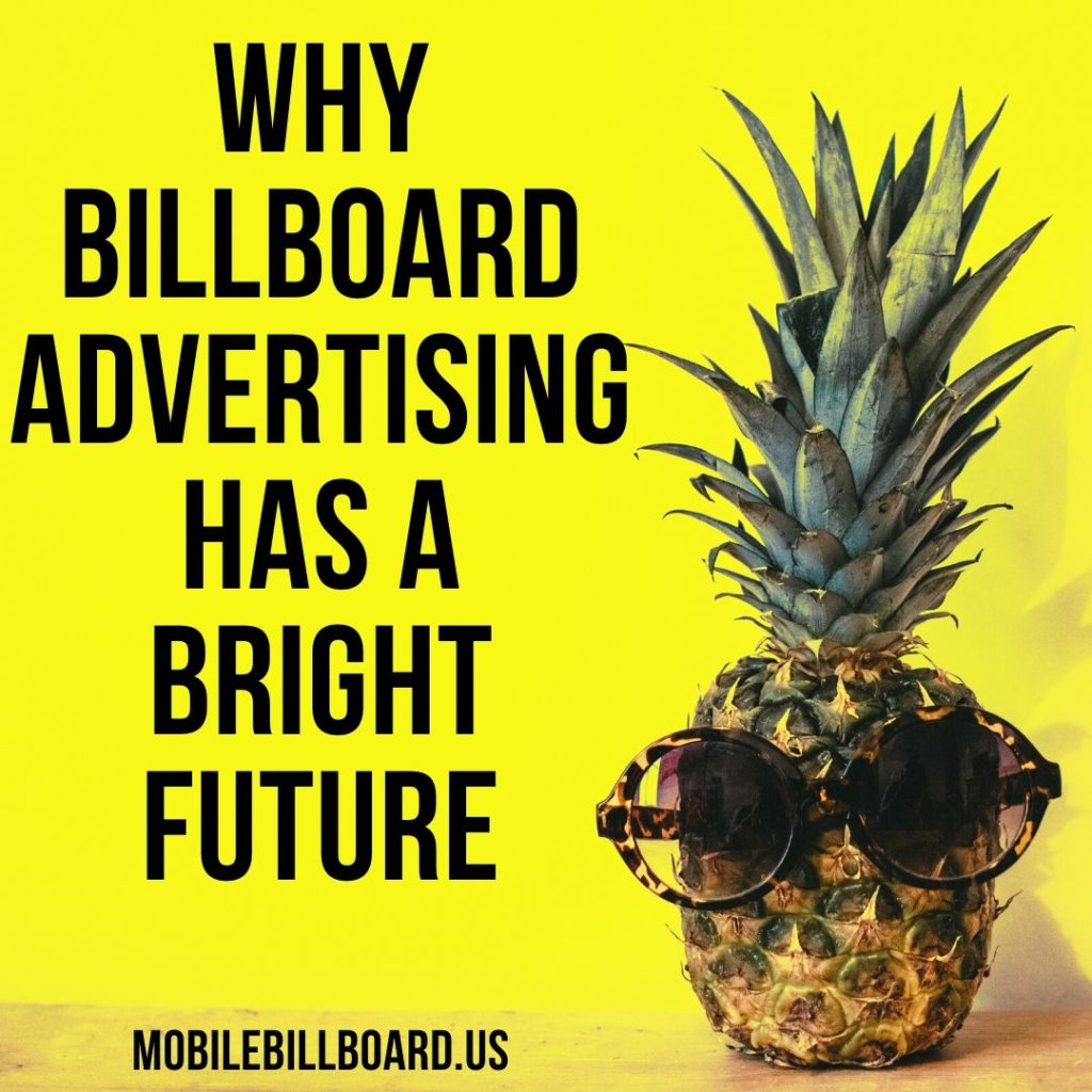 Why Billboard Advertising Has A Bright Future 1024x1024 - Why Billboard Advertising Has A Bright Future