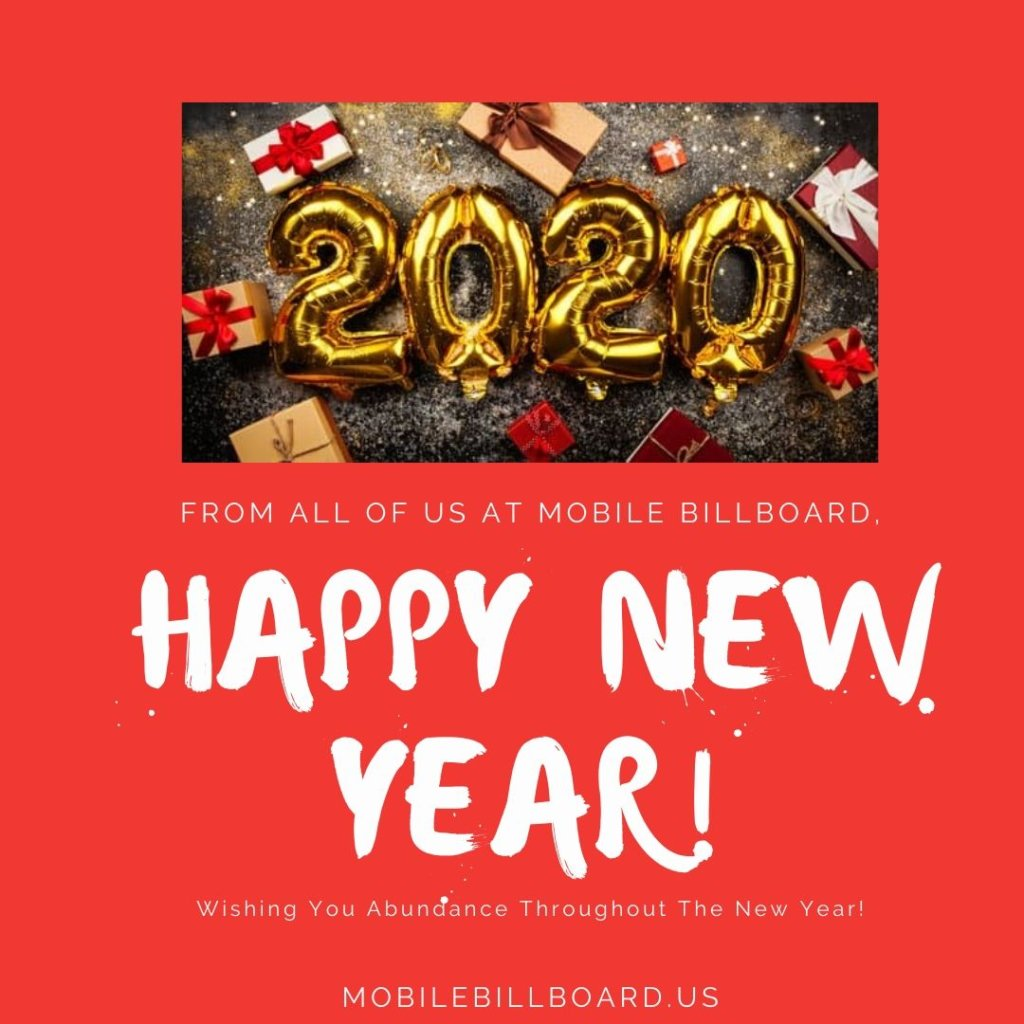 Happy New Year From Mobile Billboard 1024x1024 - May Your 2020 Be An Amazing One!