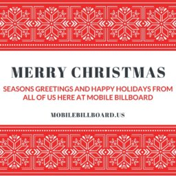 Merry Christmas and Happy Holidays From Mobile Billboard