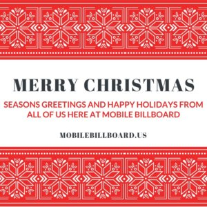 Merry Christmas and Happy Holidays From Mobile Billboard 300x300 - Merry Christmas and Happy Holidays From Mobile Billboard