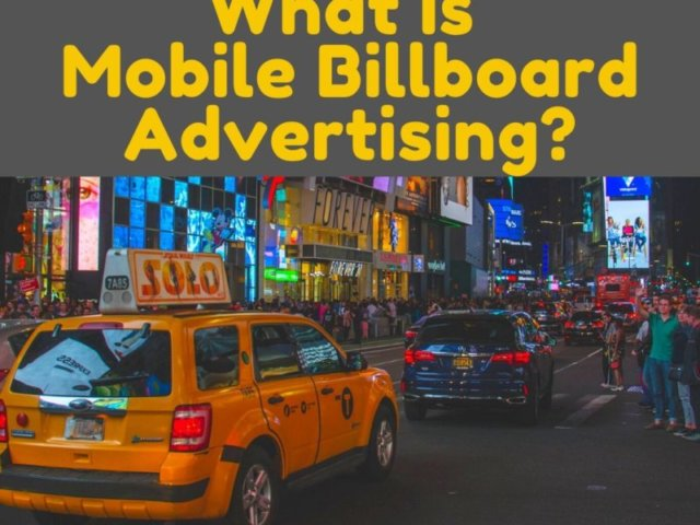 What Is Mobile Billboard Advertising  e1576521340164 thegem blog justified - Mobile Billboard Services