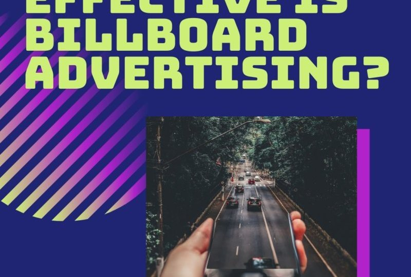 How Effective Is Billboard Advertising?
