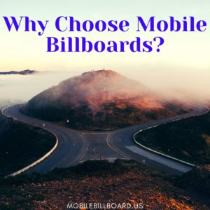 Why Choose Mobile Billboards  300x300 - Why Choose Mobile Billboards?