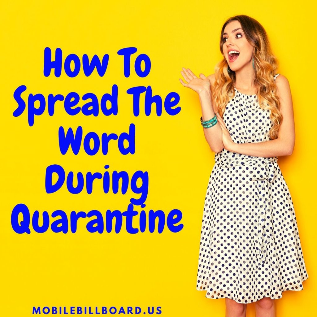 How To Spread The Word During Quarantine 1024x1024 - How To Spread The Word During Quarantine