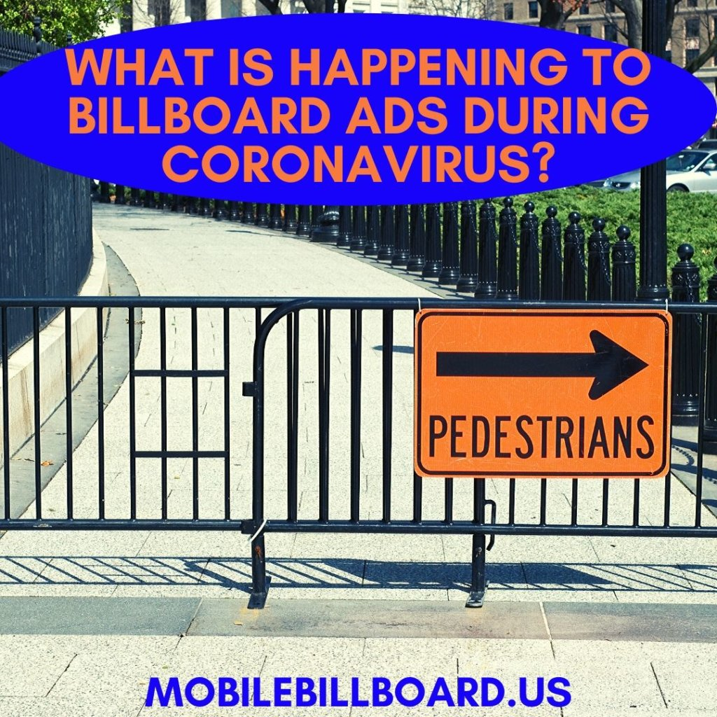 What Is Happening To Billboard Ads During Coronavirus  1024x1024 - What Is Happening To Billboard Ads During Coronavirus?