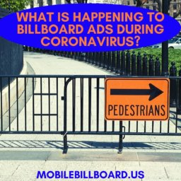 What Is Happening To Billboard Ads During Coronavirus?