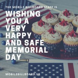 Wishing You A Very Happy And Safe Memorial Day