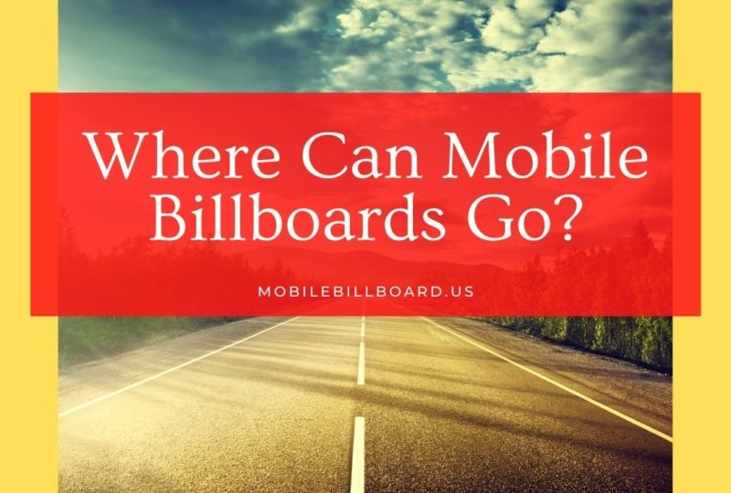 Where Can Mobile Billboards Go?