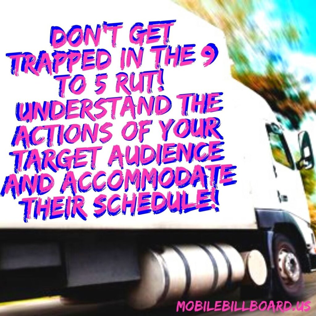 Lemont Mobile Billboard Tip 24 1024x1024 - Do You REALLY Know Your Audience?