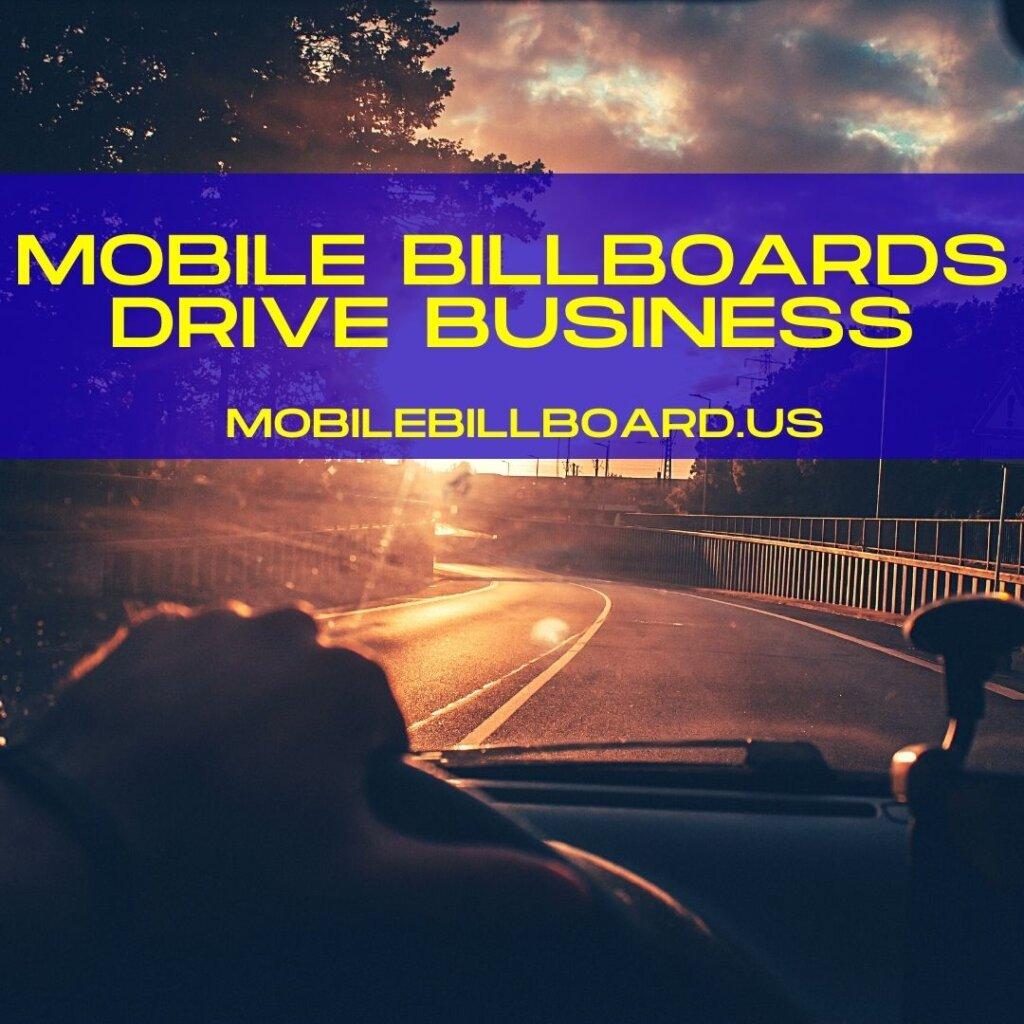 mobile billboards drive business 1024x1024 - Mobile Billboards Drive Business