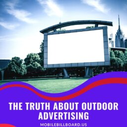 The Truth About Outdoor Advertising