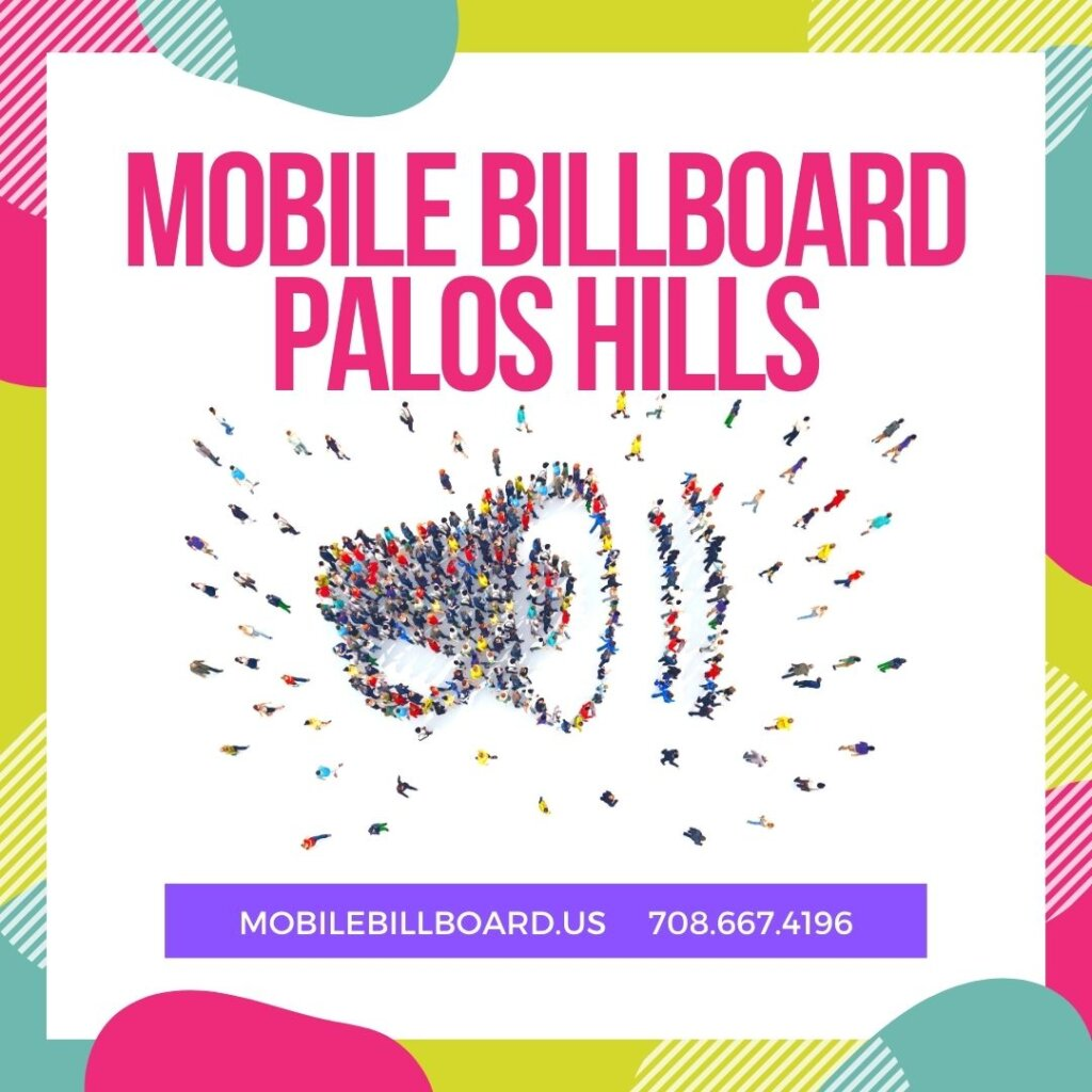Mobile Billboard Palos Hills 1024x1024 - Mobile Billboard Palos Hills